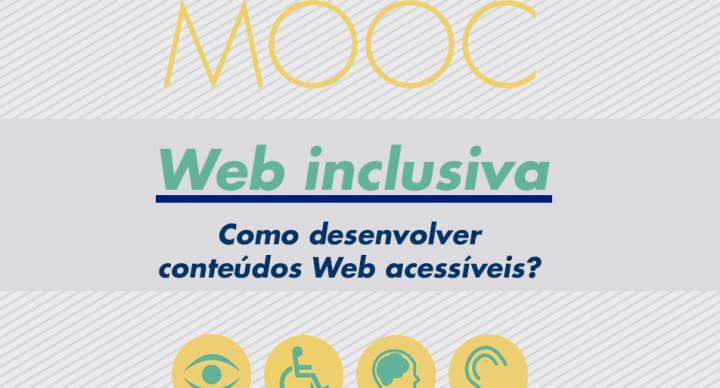 Web Inclusiva: Como desenvolver conteúdos acessíveis?